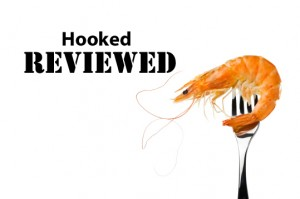 Hooked - Reviewed